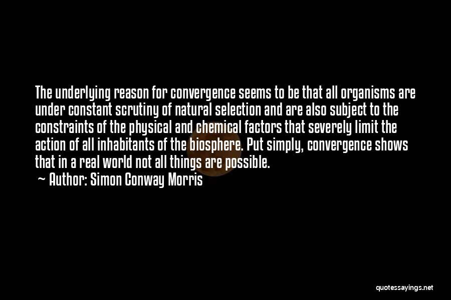 Inhabitants Quotes By Simon Conway Morris