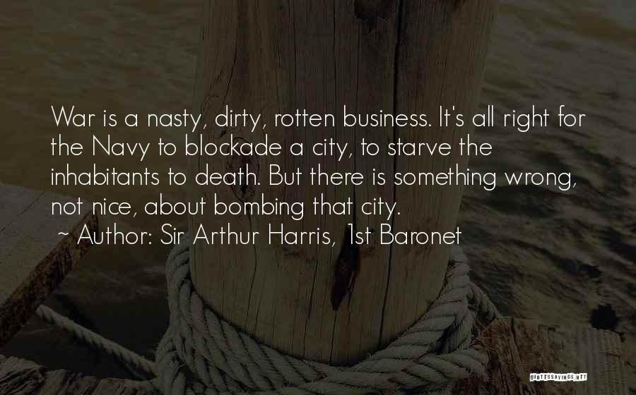 Inhabitants Quotes By Sir Arthur Harris, 1st Baronet