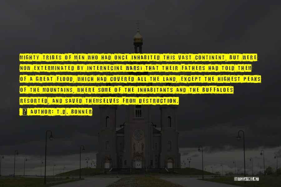 Inhabitants Quotes By T.D. Bonner