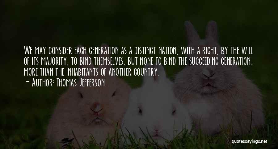 Inhabitants Quotes By Thomas Jefferson