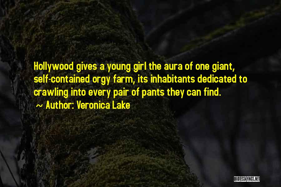 Inhabitants Quotes By Veronica Lake
