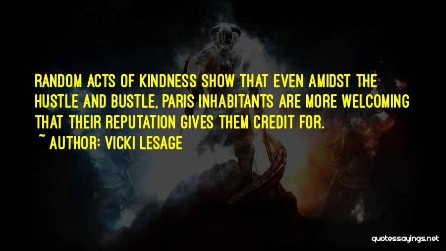 Inhabitants Quotes By Vicki Lesage