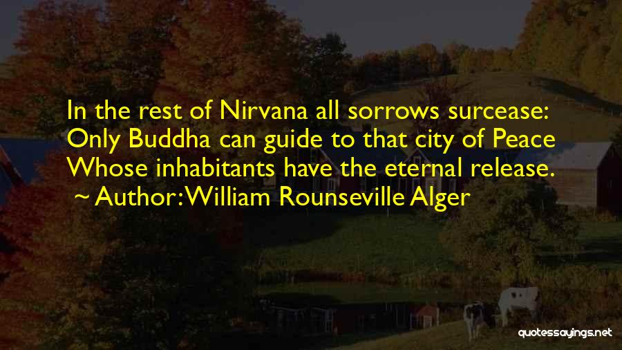 Inhabitants Quotes By William Rounseville Alger