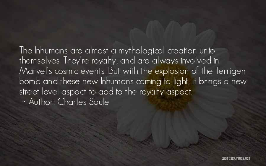 Inhumans Quotes By Charles Soule
