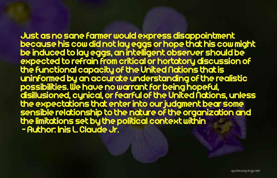 Inis L. Claude Jr. Quotes 1436289