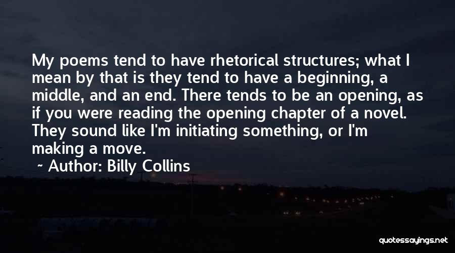 Initiating Things Quotes By Billy Collins