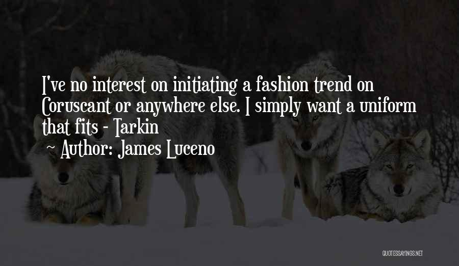 Initiating Things Quotes By James Luceno