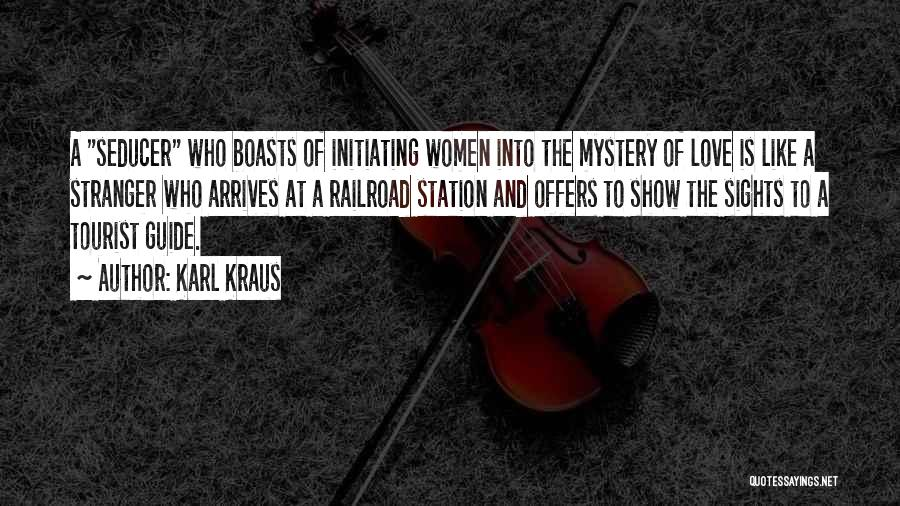 Initiating Things Quotes By Karl Kraus