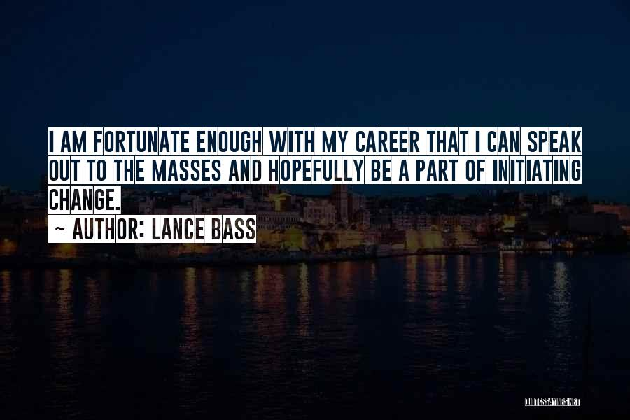 Initiating Things Quotes By Lance Bass