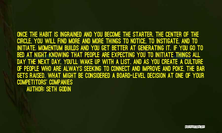 Initiating Things Quotes By Seth Godin