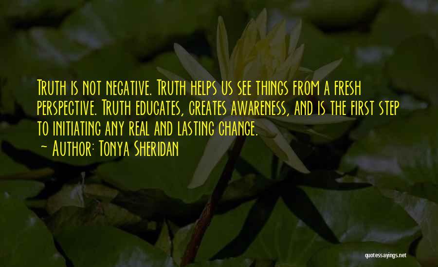 Initiating Things Quotes By Tonya Sheridan