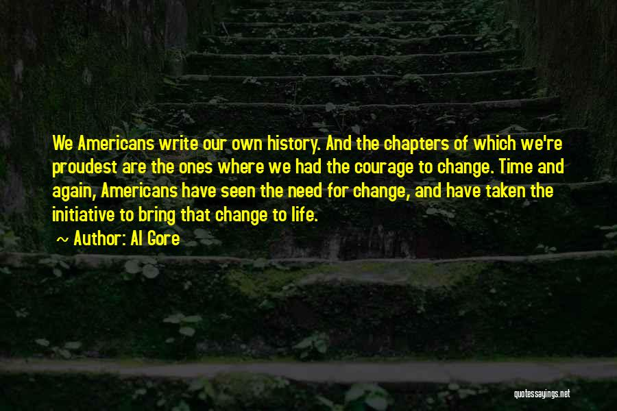 Initiative And Change Quotes By Al Gore