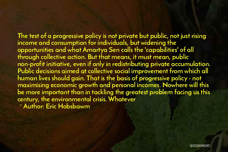 Initiative And Change Quotes By Eric Hobsbawm