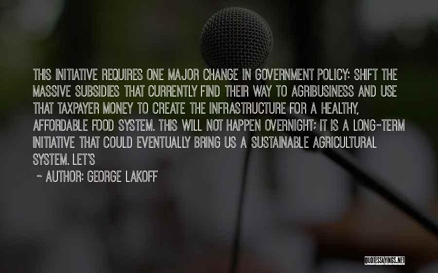 Initiative And Change Quotes By George Lakoff