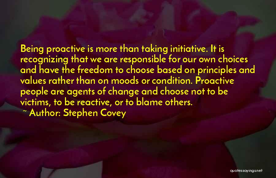 Initiative And Change Quotes By Stephen Covey