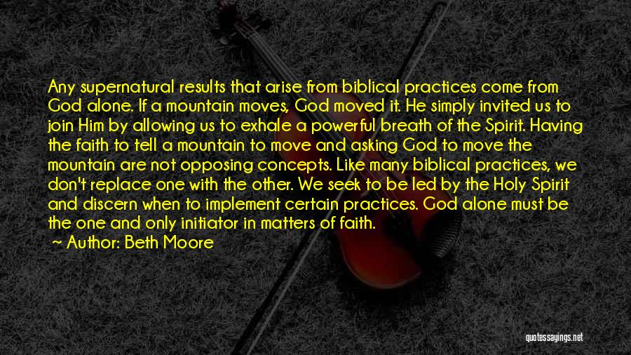 Initiator Quotes By Beth Moore