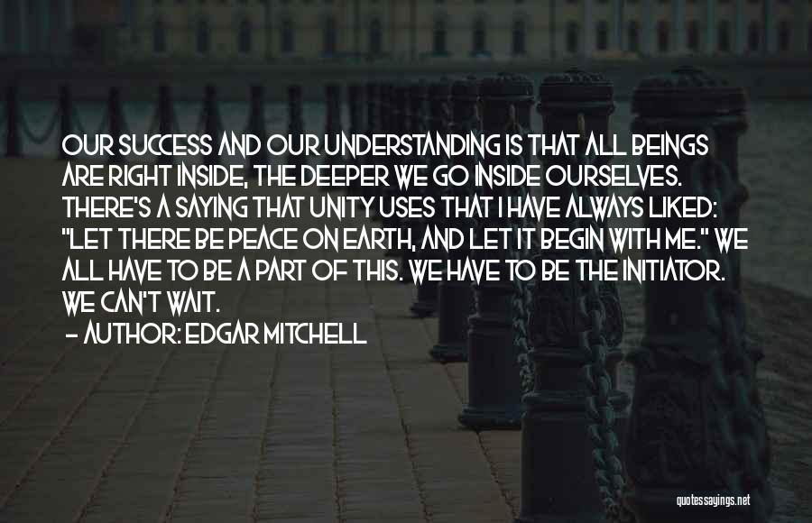 Initiator Quotes By Edgar Mitchell