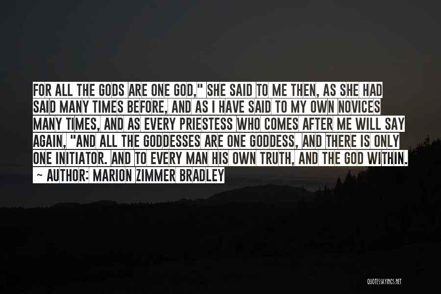 Initiator Quotes By Marion Zimmer Bradley