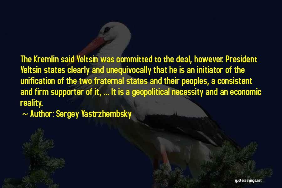 Initiator Quotes By Sergey Yastrzhembsky