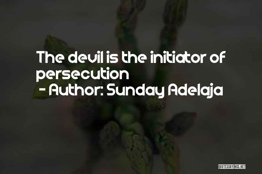 Initiator Quotes By Sunday Adelaja