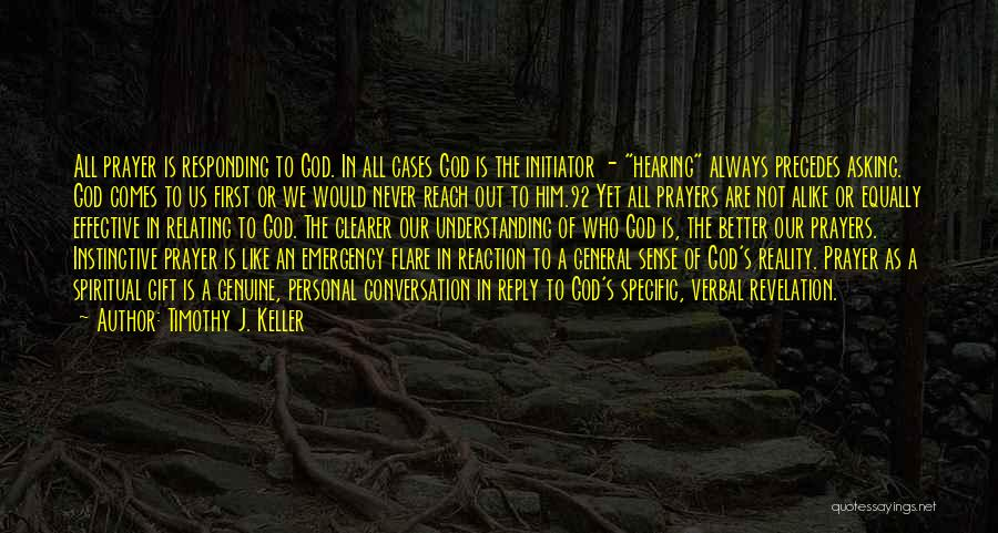 Initiator Quotes By Timothy J. Keller
