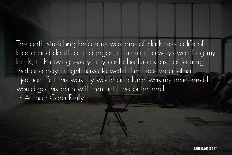 Injection Of Life Quotes By Cora Reilly