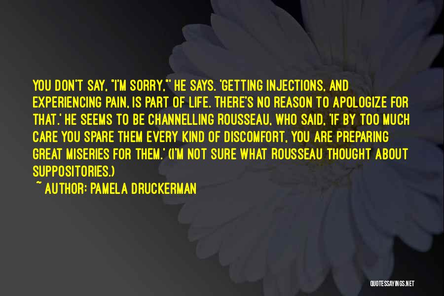 Injection Of Life Quotes By Pamela Druckerman