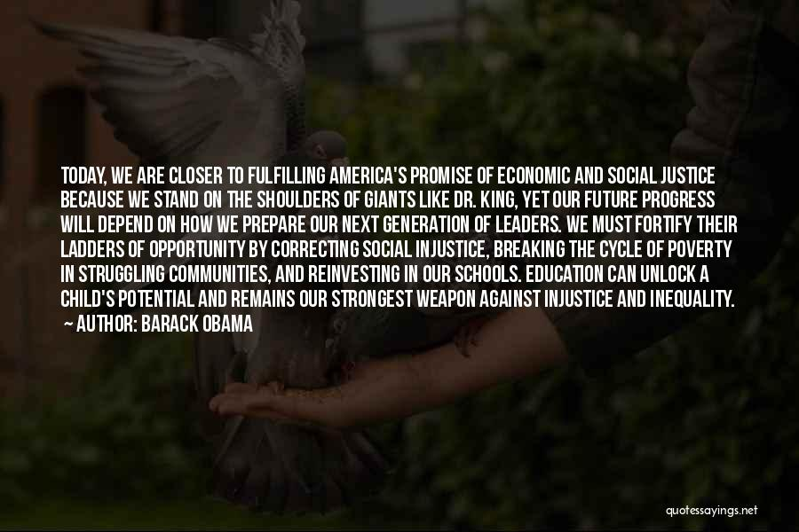 Injustice In Education Quotes By Barack Obama
