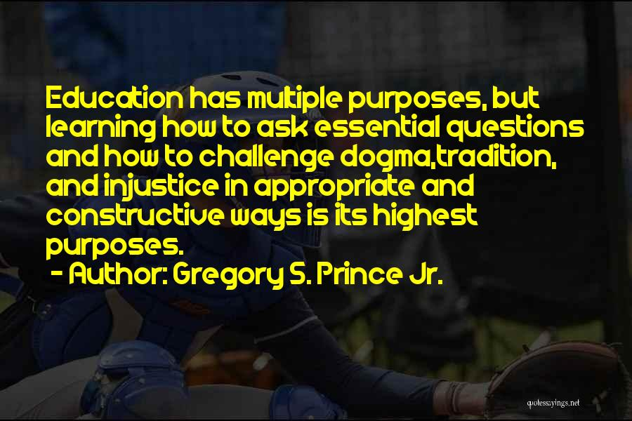 Injustice In Education Quotes By Gregory S. Prince Jr.