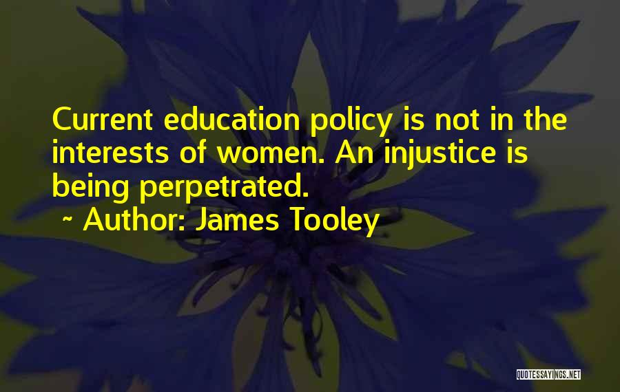 Injustice In Education Quotes By James Tooley