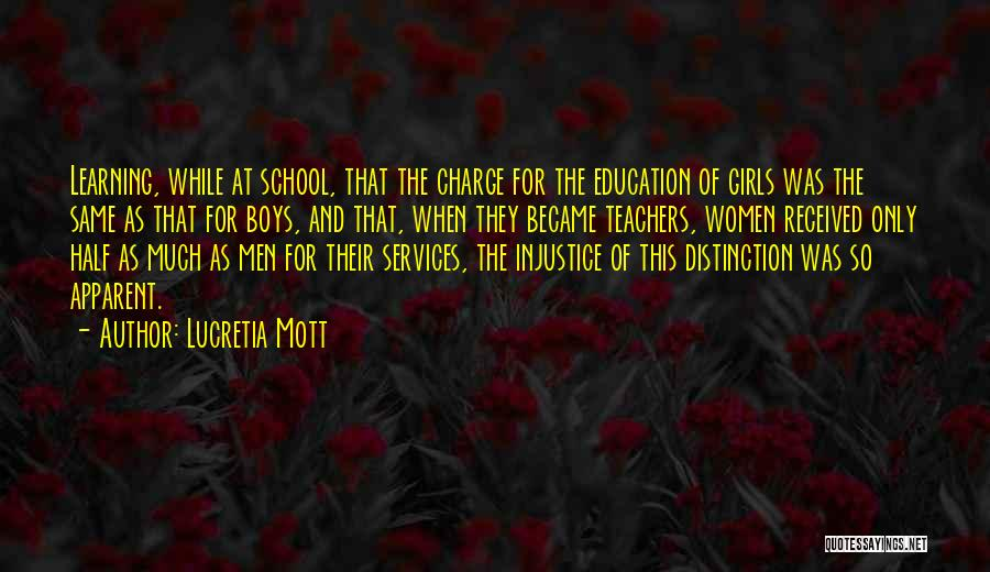 Injustice In Education Quotes By Lucretia Mott
