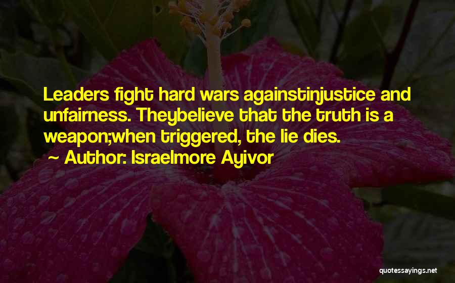 Injustice Martin Luther King Quotes By Israelmore Ayivor