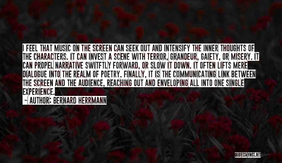 Inner Dialogue Quotes By Bernard Herrmann