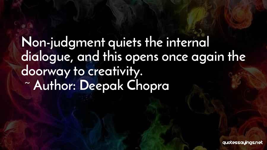 Inner Dialogue Quotes By Deepak Chopra