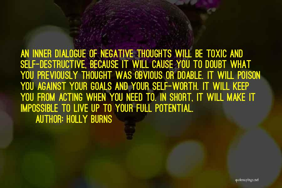 Inner Dialogue Quotes By Holly Burns