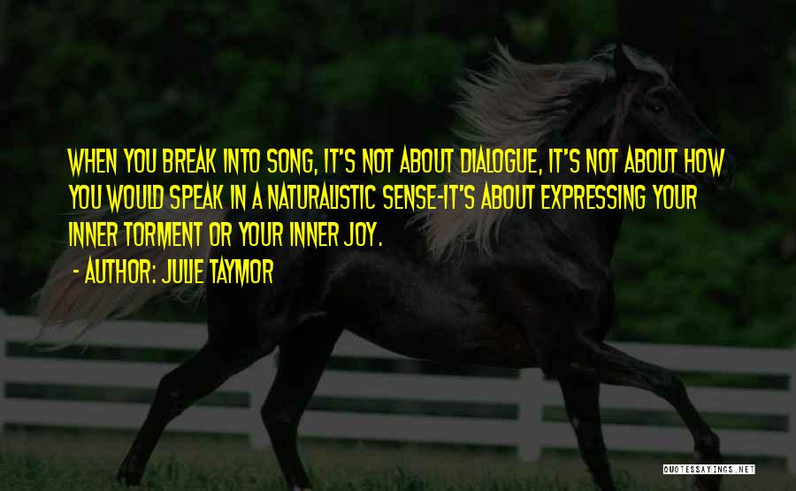 Inner Dialogue Quotes By Julie Taymor