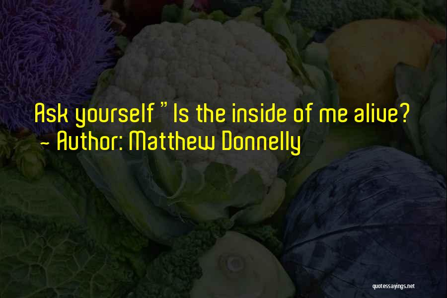 Inner Dialogue Quotes By Matthew Donnelly