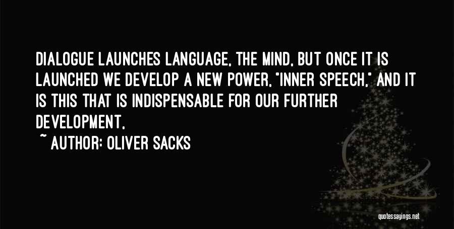 Inner Dialogue Quotes By Oliver Sacks