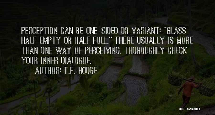 Inner Dialogue Quotes By T.F. Hodge