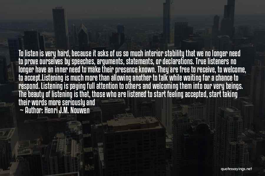 Inner Stability Quotes By Henri J.M. Nouwen