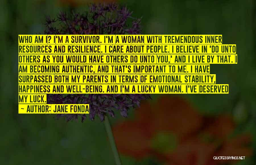 Inner Stability Quotes By Jane Fonda