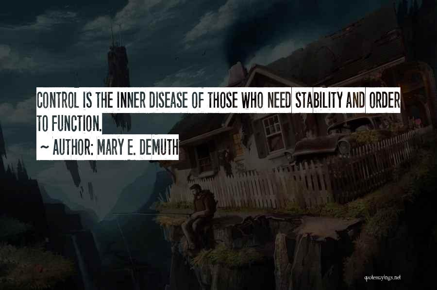 Inner Stability Quotes By Mary E. DeMuth
