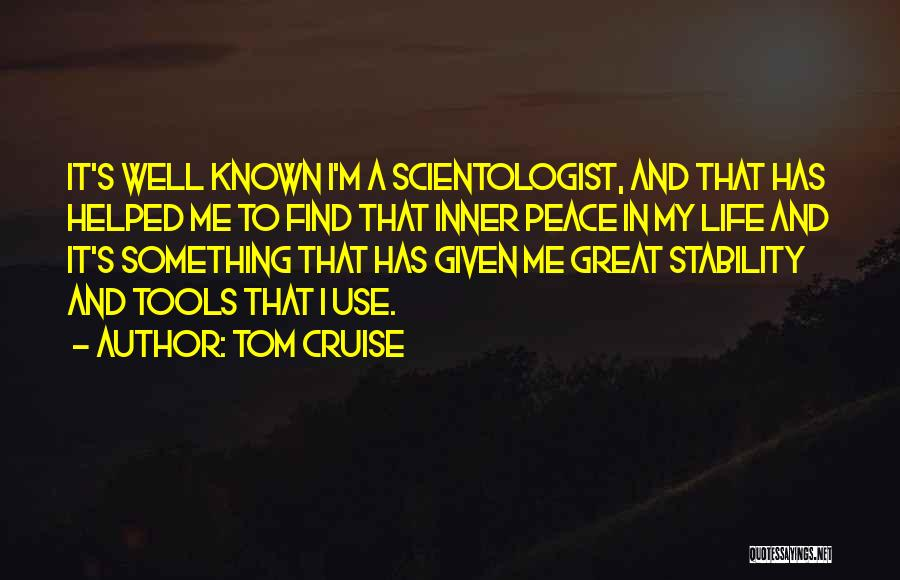 Inner Stability Quotes By Tom Cruise
