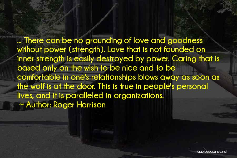 Top 43 Quotes & Sayings About Inner Strength And Love