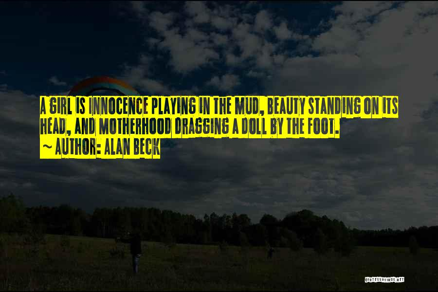 Innocence And Beauty Quotes By Alan Beck