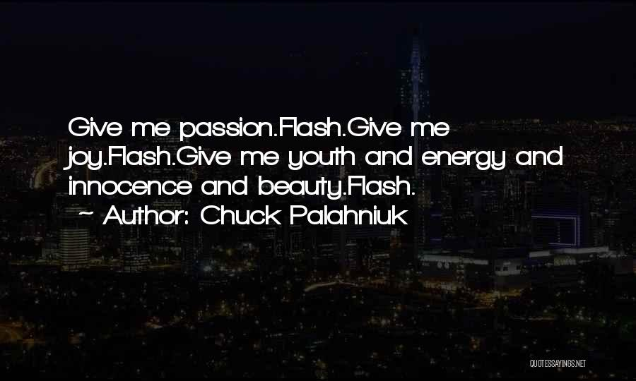 Innocence And Beauty Quotes By Chuck Palahniuk