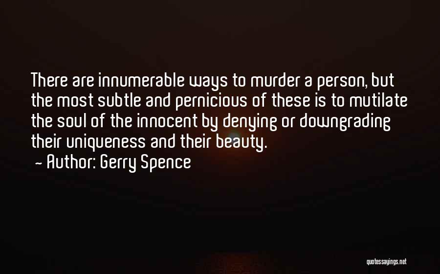 Innocence And Beauty Quotes By Gerry Spence