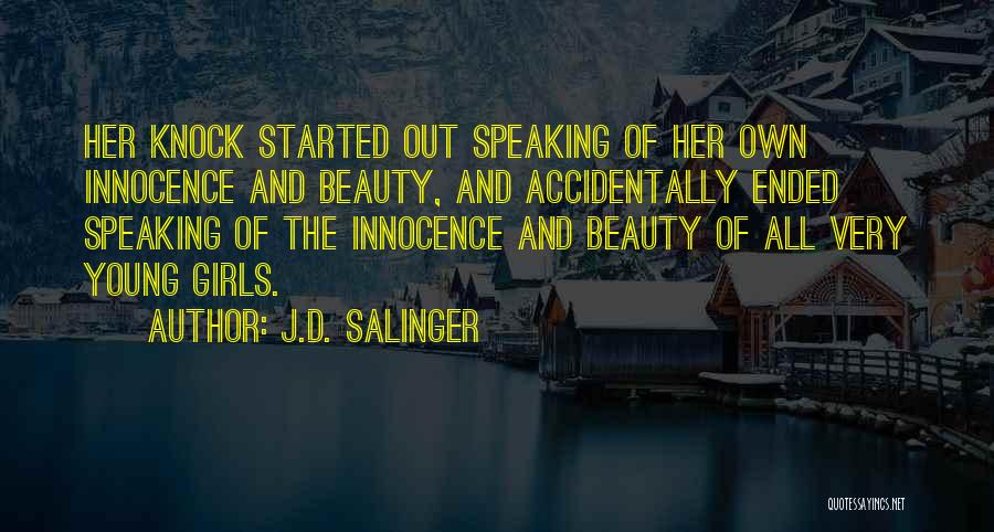 Innocence And Beauty Quotes By J.D. Salinger