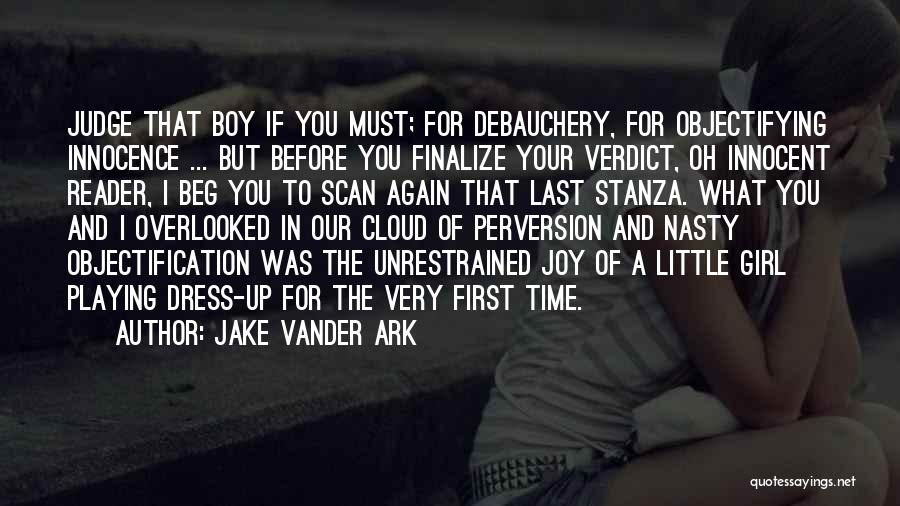 Innocence And Beauty Quotes By Jake Vander Ark