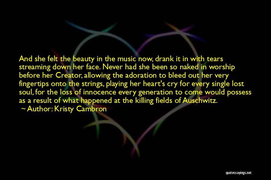 Innocence And Beauty Quotes By Kristy Cambron